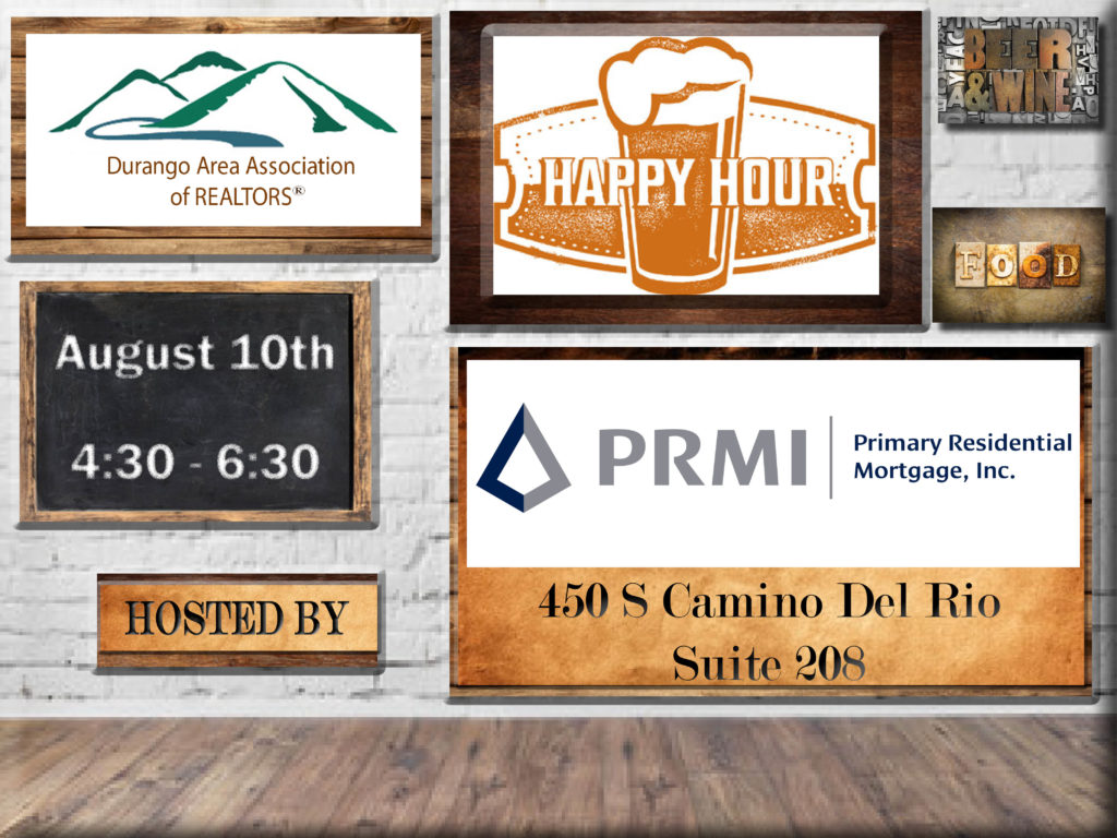 Happy Hour on August 10th at Primary Residential Mortgage: 450 Camino Del Rio, Suite 208.